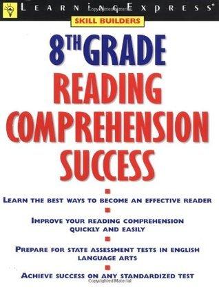8th Grade Reading Comprehension Success Elizabeth Chesla