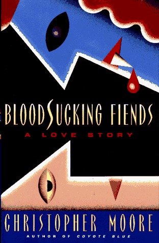 Bloodsucking Fiends: A Love Story (Vampire Trilogy #1)  by  Christopher Moore