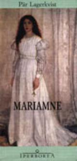 Mariamne  by  Pär Lagerkvist