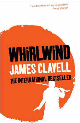 Whirlwind (Asian Saga, #5)  by  James Clavell