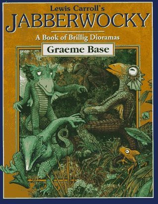 Lewis Carrolls Jabberwocky: A Book of Brillig Dioramas  by  Lewis Carroll