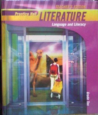 Teachers Edition: Prentice Hall Literature: Language and Literacy  by  Grant P. Wiggins