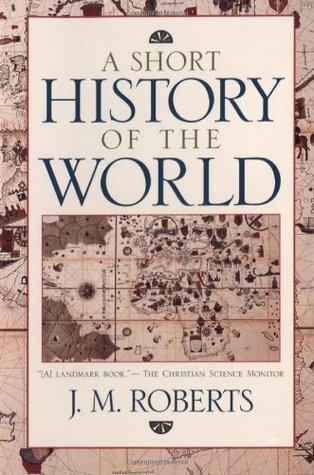 De la prehistoria a nuestros dias  by  J.M. Roberts