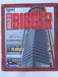 Build It Bigger  by  John Wheat