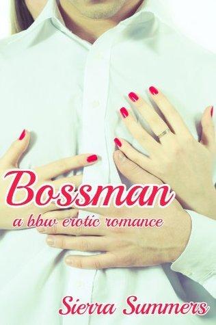 Bossman  by  Sierra Summers