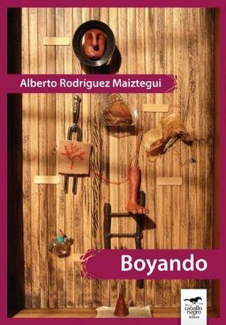 Boyando  by  Alberto Rodríguez Maiztegui