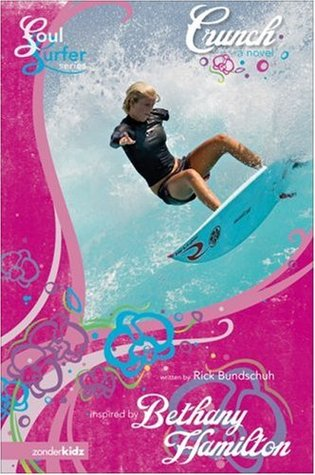 Crunch (Soul Surfer, #4) Rick Bundschuh