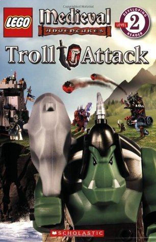 LEGO Medieval Adventures: Troll Attack  by  Allison Lassieur