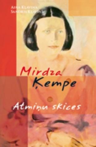 Mirdza Ķempe : atmiņu skices Aina Kļaviņa