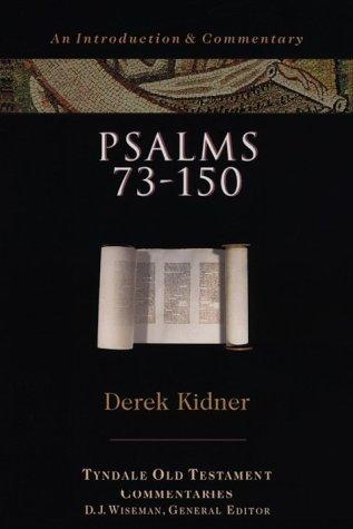 Psalms 73-150 Derek Kidner