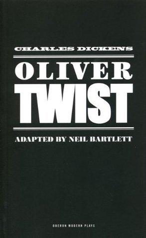 Oliver Twist Neil Bartlett