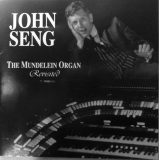 The Mundelein Organ Revisted  by  John Seng