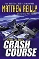 Crash Course (Hover Car Racer, #1)  by  Matthew Reilly