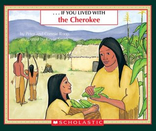 If You Lived With The Cherokee Peter Roop