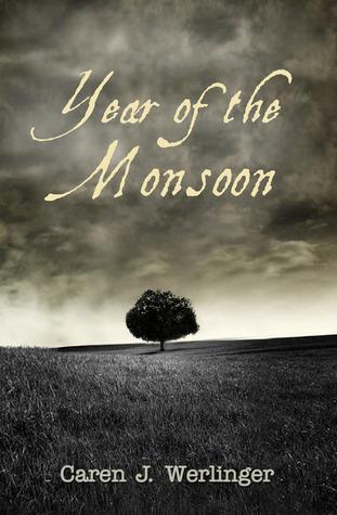 Year of the Monsoon Caren J. Werlinger