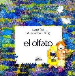 El Olfato  by  José María Parramón
