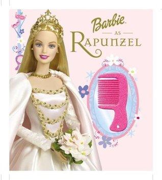 Barbie As Rapunzel: A Magical Princess Story Beth Rogers