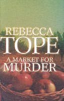 A Market for Murder (Drew Slocombe, #4) Rebecca Tope