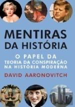 Mentiras da História  by  David Aaronovitch