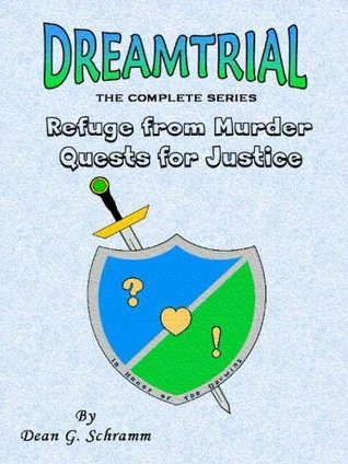 Dreamtrial - The Complete Series  by  Dean G. Schramm