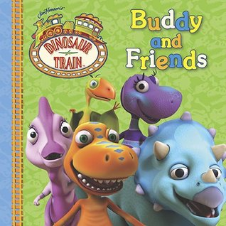 Buddy and Friends (Dinosaur Train) Unknown