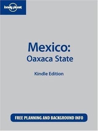 Mexico: Oaxaca State  by  John Noble