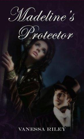 Madelines Protector Vanessa Riley