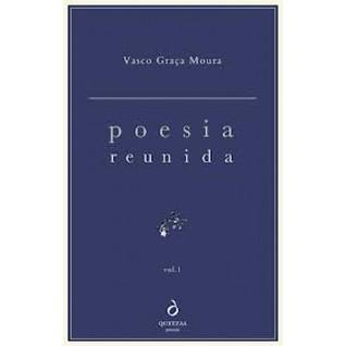 Poesia Reunida Vasco Graça Moura