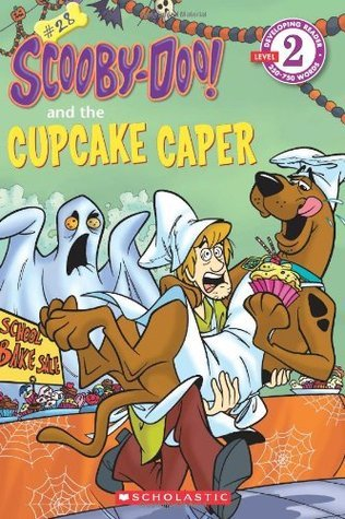 Scooby-Doo Reader #28: Scooby-Doo and the Cupcake Caper (Level 2)  by  Sonia Sander