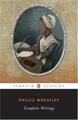 Phillis Wheatley, Complete Writings Phillis Wheatley