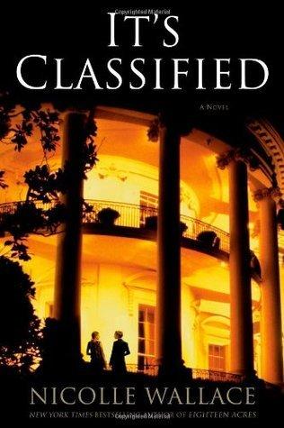 Its Classified (Charlotte Kramer, #2) Nicolle Wallace