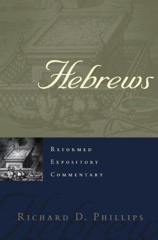 Hebrews Richard D. Phillips