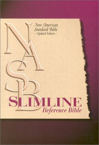 NASB Slimline Reference Bible  by  Thomas Nelson Publishers