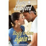Ready to Love Again (Love in Unknown)  by  Taylor M. Lunsford