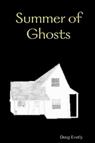 Summer of Ghosts Doug Everly