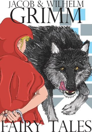 Fairy Tales: Over 150 Classic Folk Stories  by  Jacob Grimm