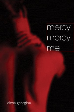 Mercy Mercy Me  by  Elena Georgiou