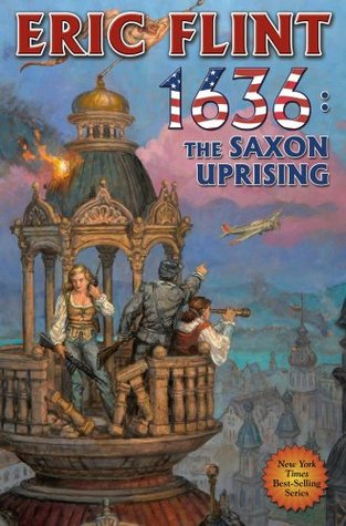 1636: The Saxon Uprising (Assiti Shards, #11)  by  Eric Flint