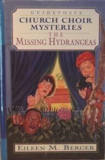 The Missing Hydrangeas (Church Choir Mysteries #4)  by  Eileen M. Berger