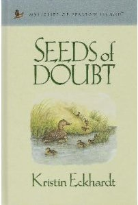 Seeds of Doubt (Mysteries of Sparrow Island #15) Kristin Eckhardt
