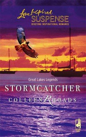 Stormcatcher (Great Lakes Legends, #3) Colleen Rhoads