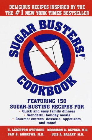 Sugar Busters! Quick & Easy Cookbook H. Leighton Steward