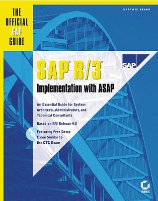 SAP R/3 Implementation With ASAP : The Official SAP Guide  by  Hartwig Brand