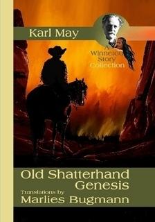 Old Shatterhand - Genesis Karl May