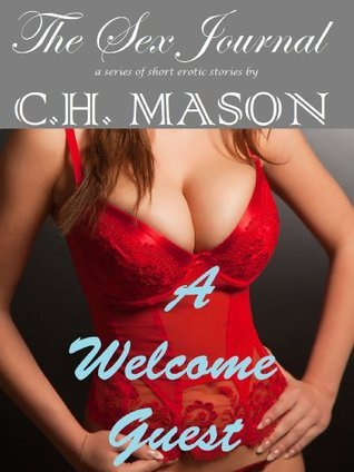 A Welcome Guest  by  C.H. Mason