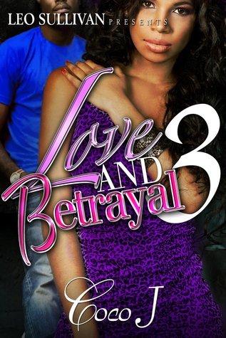 Love and Betrayal 3 CoCo J.