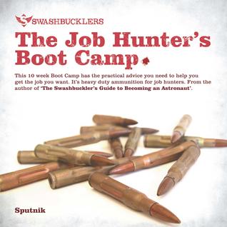 Job Hunters Boot Camp  by  Sputnik