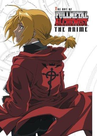 The Art of Fullmetal Alchemist: The Anime  by  Hiromu Arakawa