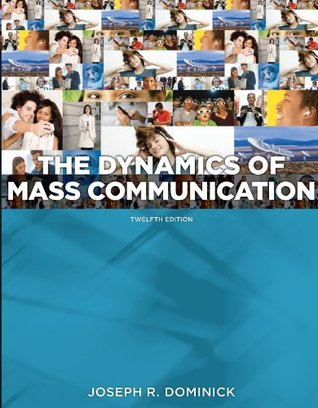 Looseleaf for Dynamics of Mass Communication: Media in Transition  by  Joseph Dominick