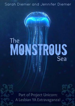 The Monstrous Sea Sarah Diemer